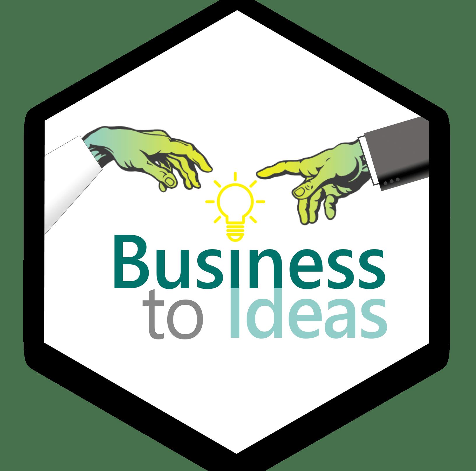 Business to Ideas Challenges étudiants et professionnels pour des opportunités, expérience et récompenses